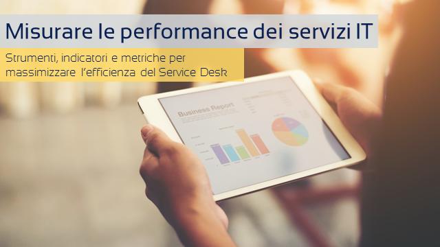 L'importanza di misurare le performance del Service Desk