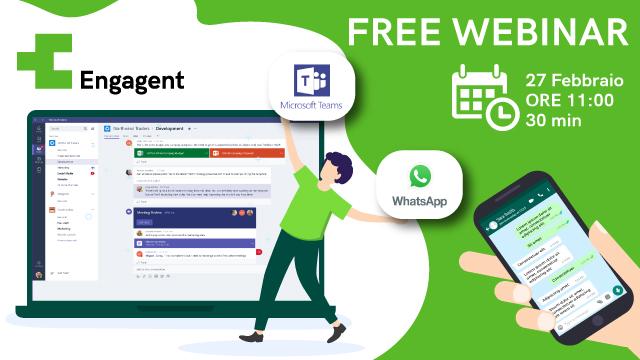 Webinar – Supporta i tuoi utenti anche su Microsoft Teams e WhatsApp: potenzia le interazioni!